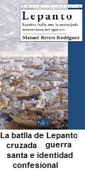 libro batalla de lepabto. la guerra santa