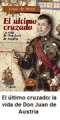 libro el ultimo cruzado don juan de austria
