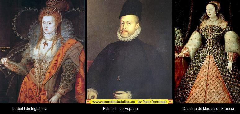 los reyes de la batalla de las azores felipe II, Isabel II y catalina de medici
