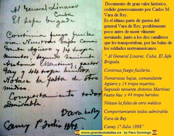 ULTIMO PARTE GE GUERRA BATALLA DE EL CANEY, GENERAL VARA DE REY