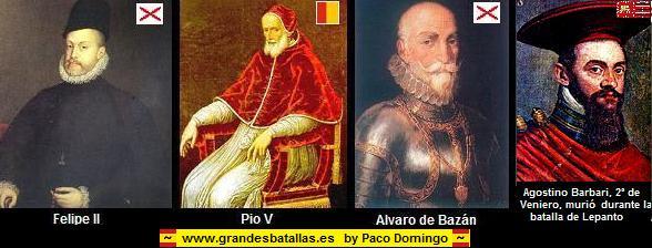 LOS PROTAGONISTAS E LA BATALLA DE LEPANTO
